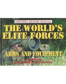 The World's Elite Forces - Arms & Equipment