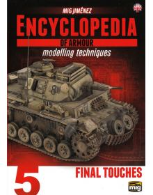 Encyclopedia of Armour Modelling Techniques Vol 5, Ammo of Mig Jimenez