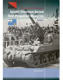 Israeli Sherman-based Self-Propelled Weapons - Volume 1