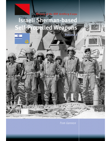 Israeli Sherman-based Self-Propelled Weapons - Volume 2