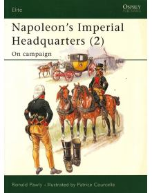 Napoleon's Imperial Headquarters (2), Elite No 116, Osprey