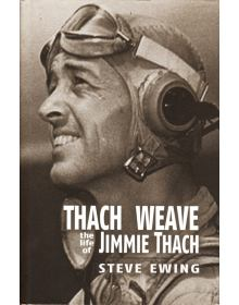 Thach Weave: The Life of Jimmie Thach