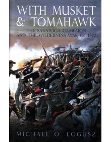 With Musket and Tomahawk