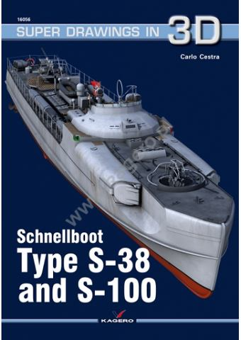 Schnellboot Type S-38 and S-100, Super Drawings in 3D No 56, Kagero