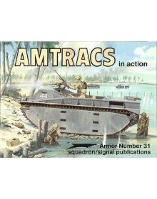 Amtracs in Action, Armor no 31