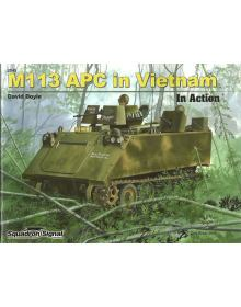 M113 APC in Vietnam, Armor in Action no 45
