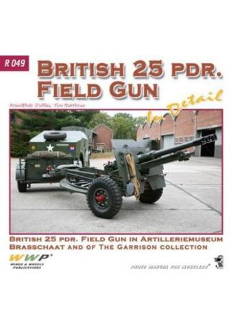 British 25pdr Field Gun in detail, WWP