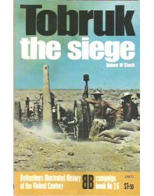 Tobruk, Ballantine's Illustrated History