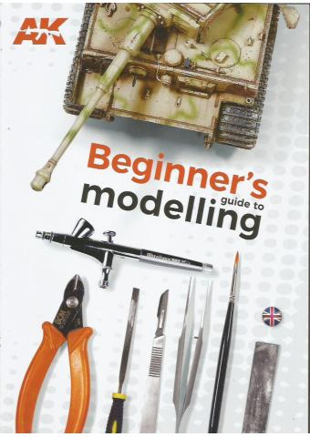 Beginner's Guide to Modelling, AK Interactive