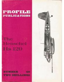 The Henschel Hs 129, Profile Publications Number 69