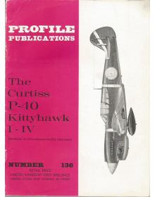 The Curtiss P-40 Kittyhawk I-IV, Profile Publications Number 136