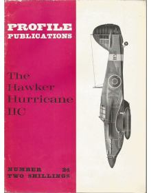 The Hawker Hurricane IIC, Profile Publications Number 24