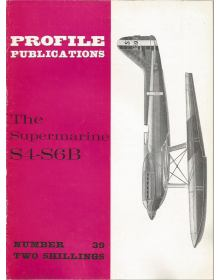 The Supermarine S4-S6B, Profile Publications Number 39