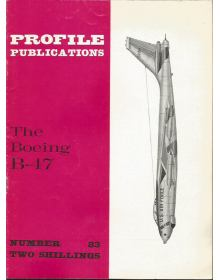 The Boeing B-47, Profile Publications Number 83