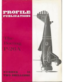The Boeing P-26A, Profile Publications Number 14