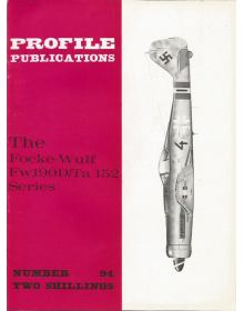 The Focke-Wulf Fw190D/Ta 152 Series, Profile Publications Number 94