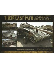 Their Last Path – IDF Tank Wrecks Merkava Mk. 1 and 2, Abteilung 502