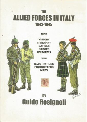 The Allied Forces in Italy 1943-1945, Guido Rosignoli