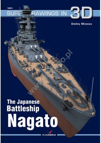 The Japanese Battleship Nagato, Super Drawings in 3D No 51, Kagero
