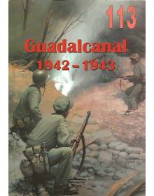 Guadalcanal 1942-1943, Wydawnictwo Militaria 113