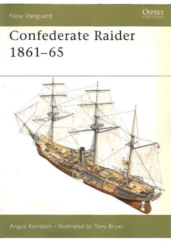 Confederate Raider 1861–65, New Vanguard 64, Osprey