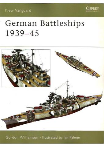 German Battleships 1939–45, New Vanguard 71, Osprey