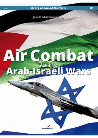 Air Combat During Arab-Israeli Wars, Kagero
