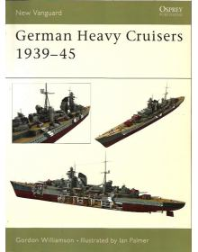 German Heavy Cruisers 1939–45, New Vanguard 81, Osprey