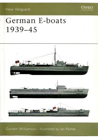 German E-boats 1939–45, New Vanguard 59, Osprey