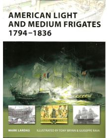 American Light and Medium Frigates 1794–1836, New Vanguard 147, Osprey