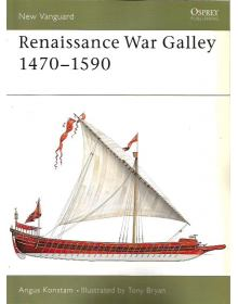 Renaissance War Galley 1470–1590, New Vanguard 62, Osprey