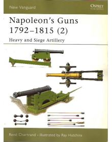 Napoleon's Guns 1792–1815 (2), New Vanguard 76, Osprey
