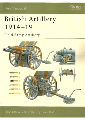British Artillery 1914–19, New Vanguard 94, Osprey