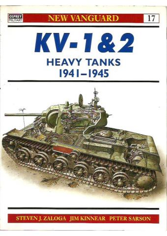 KV-1 & 2 Heavy Tanks 1939–45, New Vanguard 17, Osprey