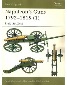 Napoleon's Guns 1792–1815 (1), New Vanguard 66, Osprey