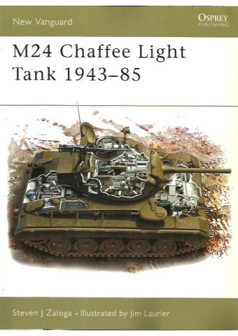 M24 Chaffee Light Tank 1943–85, New Vanguard 77, Osprey