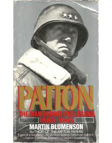 Patton - The Man Behind the Legend, 1885-1945