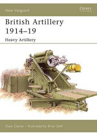 British Artillery 1914–19, New Vanguard 105, Osprey