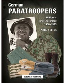 German Paratroopers Vol.I: Uniforms, Karl Veltze