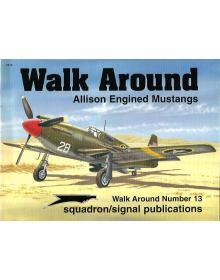 Allison Engined Mustangs Walk Around, Squadron/Signal