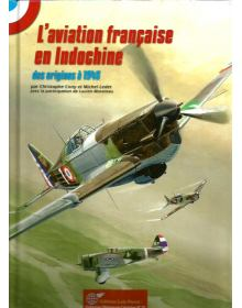 L' Aviation Francaise en Indochine, Lela Presse