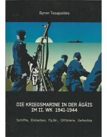 Die Kriegsmarine in der Ägäis im II. WK 1941-1944 (The German Navy in the Aegean Sea During WWII)