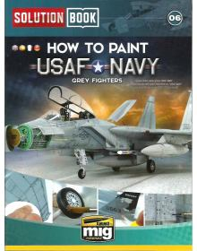 How to Paint USAF Navy Grey Fighters, Solution Book 06, AMMO