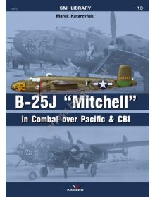 B-25J ''Mitchel'' in Combat over Pacific & CBI, Kagero