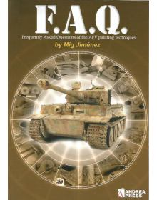 F.A.Q. – Frequently Asked Questions of the AFV Painting Techniques, Mig Jimenez, Andrea Press