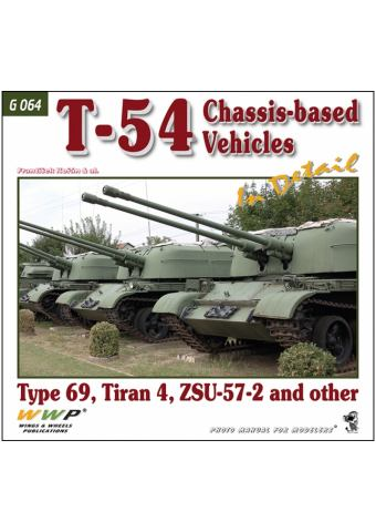 T-54 Chassis-based Vehicles in Detail, WWP
