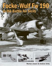 Focke-Wulf Fw 190 in the Battle for Sicily, Air War Publications