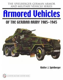 Armored Vehicles of the German Army 1905-1945, Schiffer
