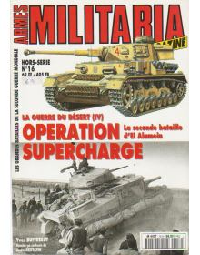 Militaria Hors-Serie No 016, Operation Supercharge