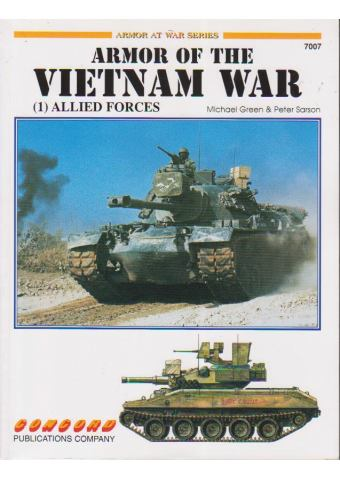 Armor of the Vietnam War (1): Allied Forces, Armor at War no 7007, Concord